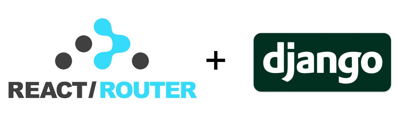 Tutorial: Setting up react-router with Django